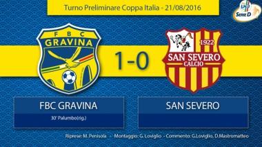 Coppa Italia SERIE D - FBC Gravina - San Severo 21.08.2016
